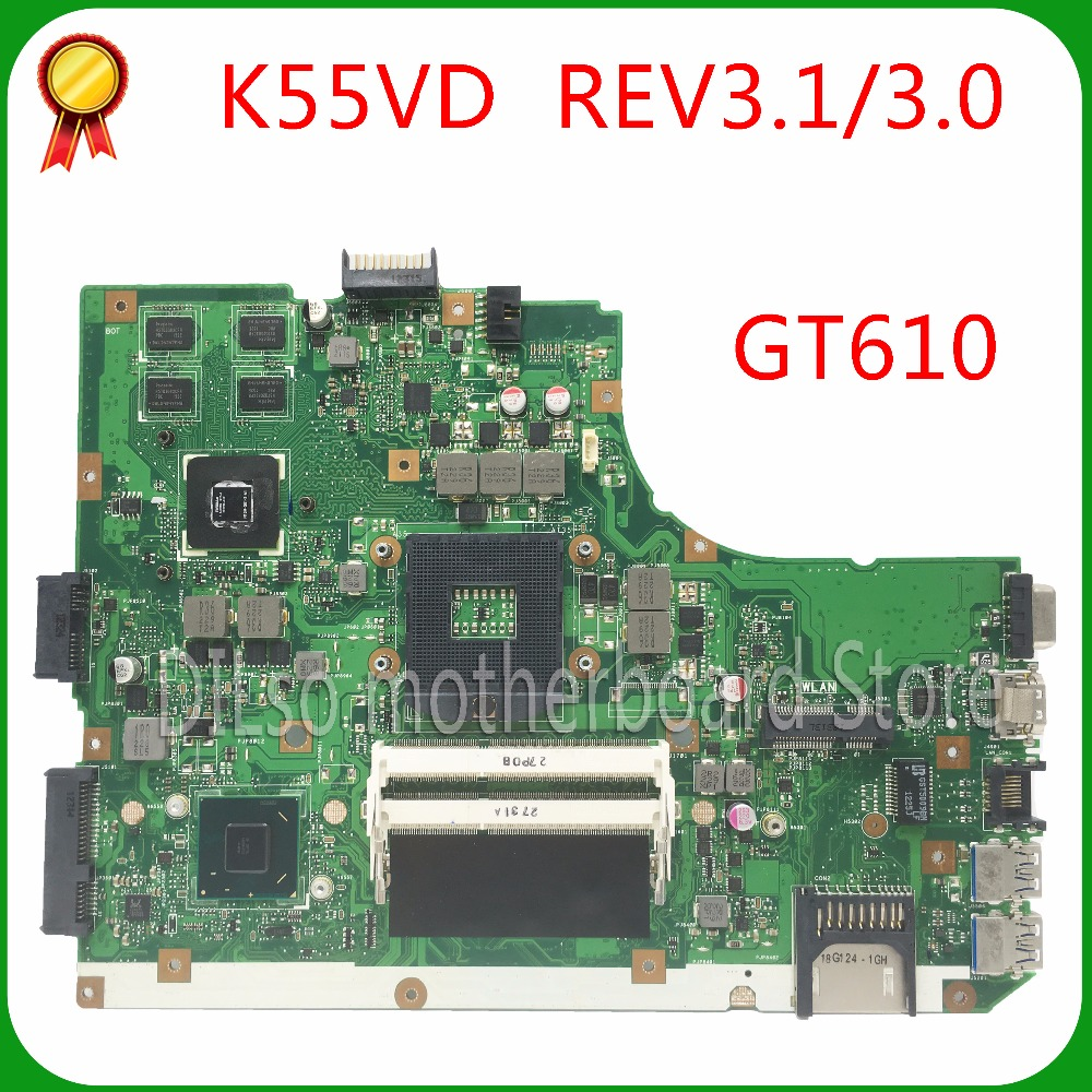 KEFU K55VD For K55VD A55V mainboard REV3.0 GT610 For ASUS K55VD A55V motherboard Non-Integrated Test motherboard for asus x75vd x75v x75vc x75vb x75vd x75vd1 r704v motherboard x75vd rev3 1 mainboard i3 2350 gt610 1g ram 4g memory 100