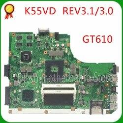 Placa base KEFU K55VD para K55VD A55V K55A REV3.0 GT610 para ASUS K55VD A55V placa base de prueba no integrada