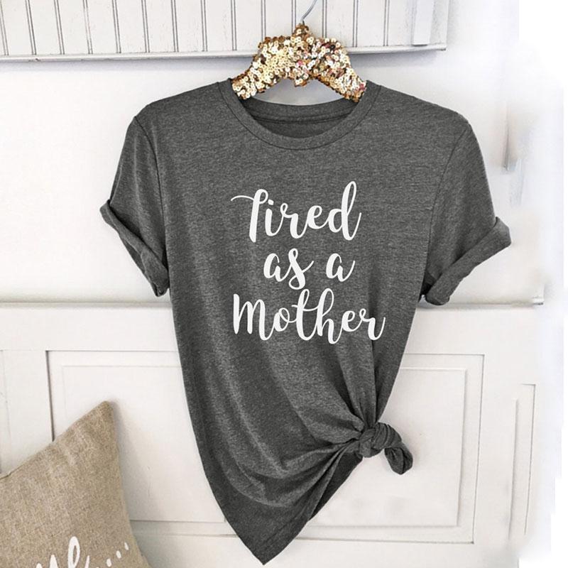 Plusz méretű nők 2018 fáradt, mint egy anya rövid ujjú póló O nyak tops alkalmi póló női nyári női túlméretezett 3XL póló