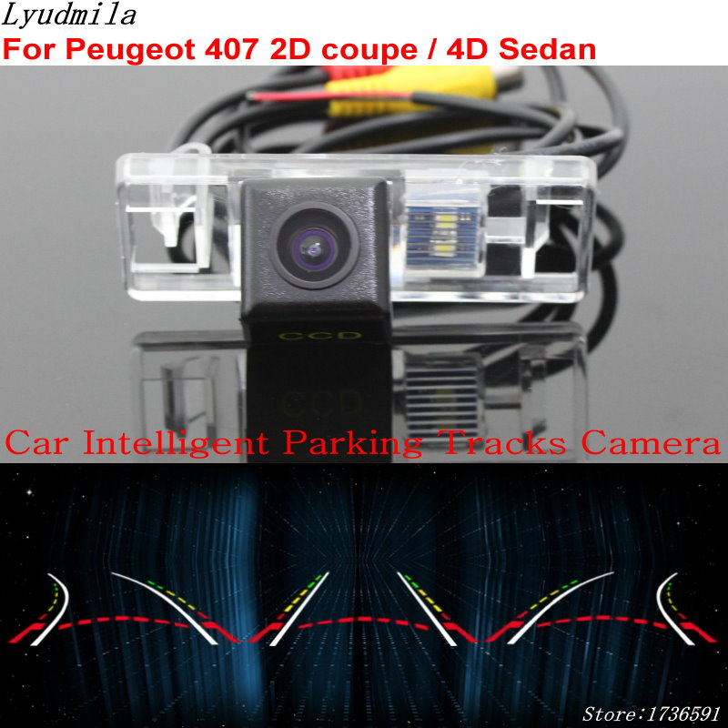 Lyudmila Car Intelligent Parking Tracks Camera FOR <font><b>Peugeot</b></font> <font><b>407</b></font> 2D <font><b>coupe</b></font> / 4D Sedan Back up Reverse Rear View Camera image