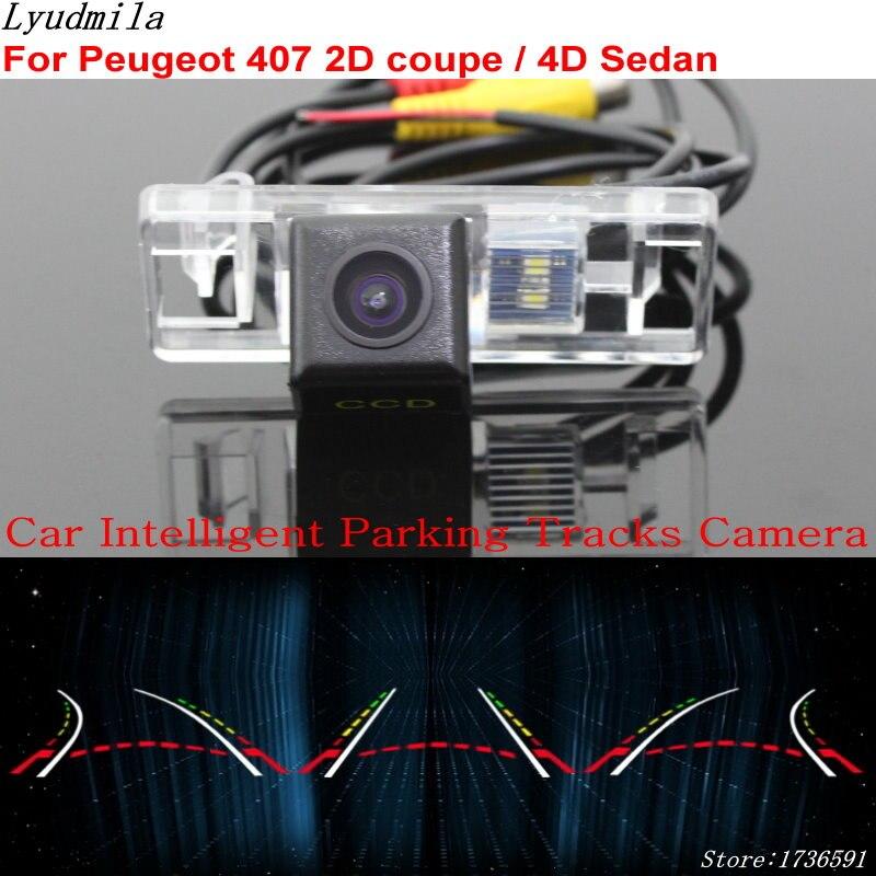 Lyudmila voiture Parking Intelligent pistes caméra pour Peugeot 407 2D coupé/4D berline sauvegarde caméra de recul