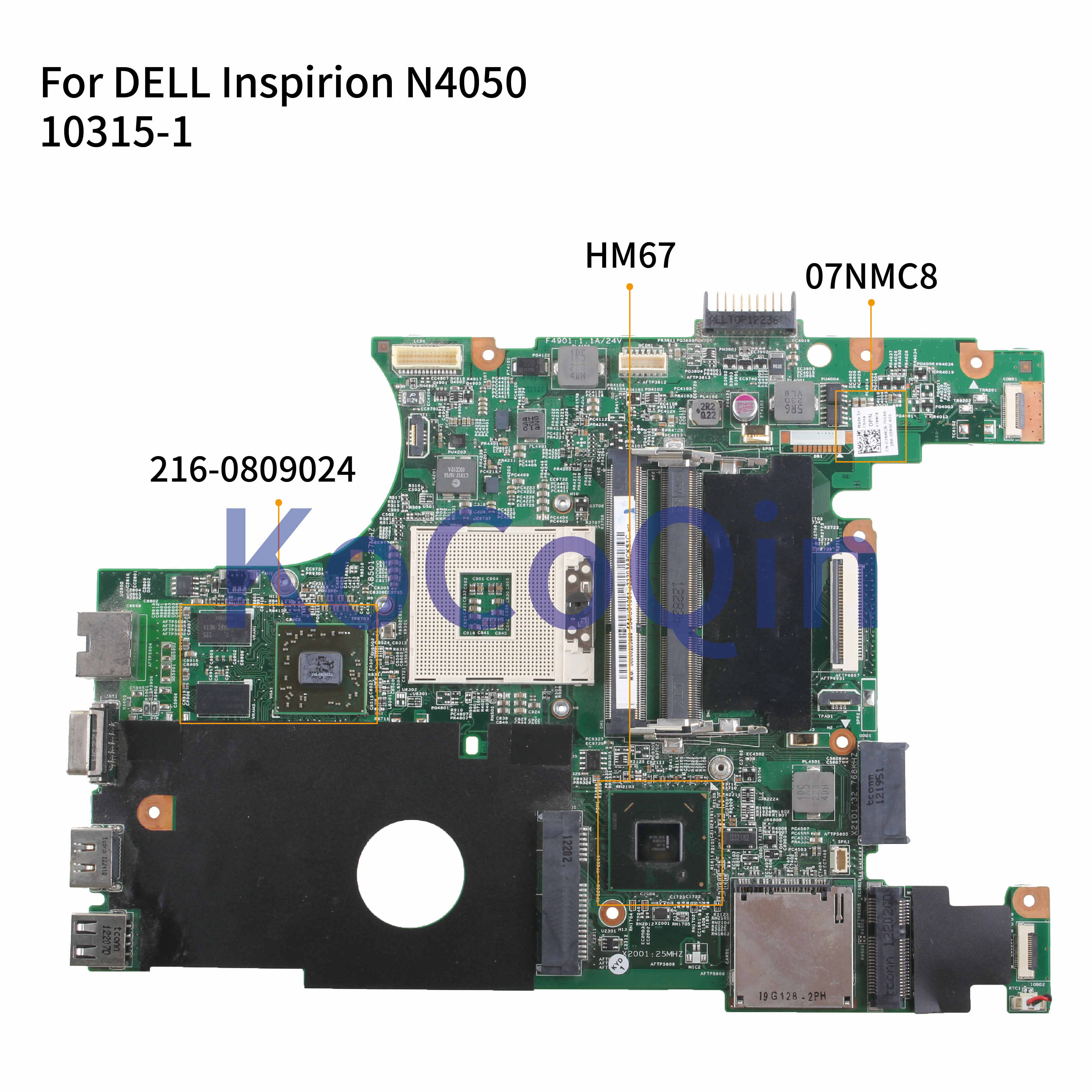 KoCoQin האם מחשב נייד עבור DELL Inspirion 14R N4050 HD6470M Mainboard CN-07NMC8 07NMC8 48.4IU15.01M 10315-1M 216-0809024