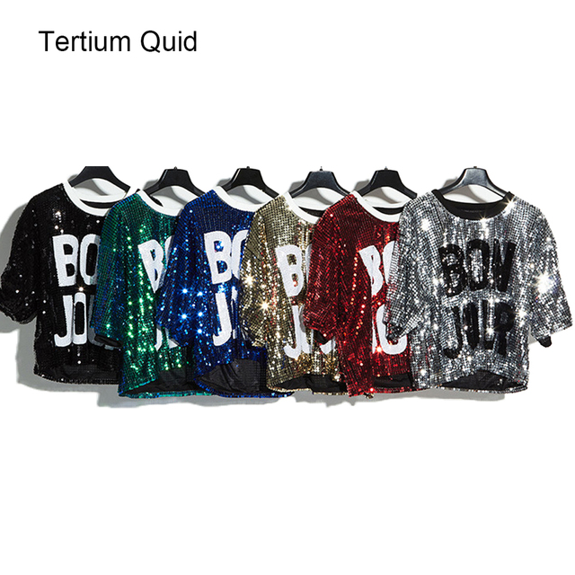 7e780a2495c 2018 Glitter T Shirt Women Sequin Shirt Crop Top Letters Harajuku Fashion  Style Tee Shirts Hip Hop Dancing Free shipping