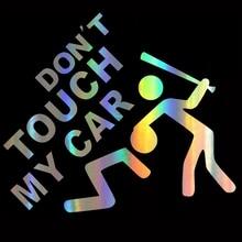 Car Sticker Don't Touch My Car  On Car Funny Vinyl Laser Stickers Decals JDM Motorcycle Car Styling Accessories 15*12.5cm carcardo 40cm x 200cm car headlight taillight tint vinyl film sticker car smoke fog light viny stickers decals car styling