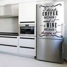 Sticker-i-drink-coffee-wine Vinyl Wall Decor Kitchen Art Decals Fridge Home Poster House Decoration 43 cm x 60