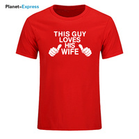 Guy Loves His Wife Printing T Shirt Men Funny Shirt Husband Wedding Gift Short Sleeve Cotton