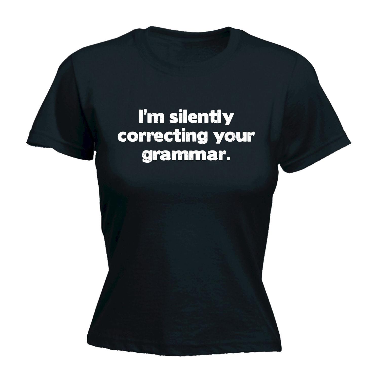 Camiseta De Your Im Divertido Madres Mujeres Día Silent Señora Para Maestro Las Correcting Grammar y7gb6f