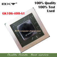 1pcs GK106 400 A1 GK106 400 A1 Reball BGA Chipset 100 Test Very Good Product