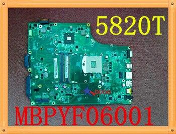 Original FOR Acer 5820 5820T Laptop Motherboard Mainboard MBPYF06001 MB.PYF06.001 DA0ZR7MB16C0 Fully tested
