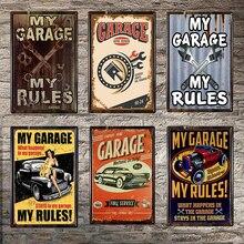 Mi garaje mis reglas signo de Metal decoración de paredes para bar signo Tin póster clásico de metal Decoración de casa pintura placas 1001(676) 30x20cm