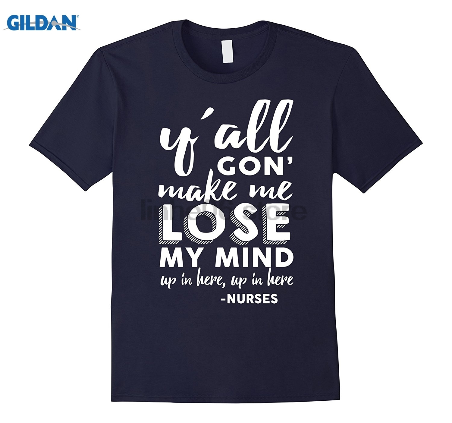 GILDAN Womens yall gon make me lose my mind T-shirt- Nurses T summer dress T-shirt ...