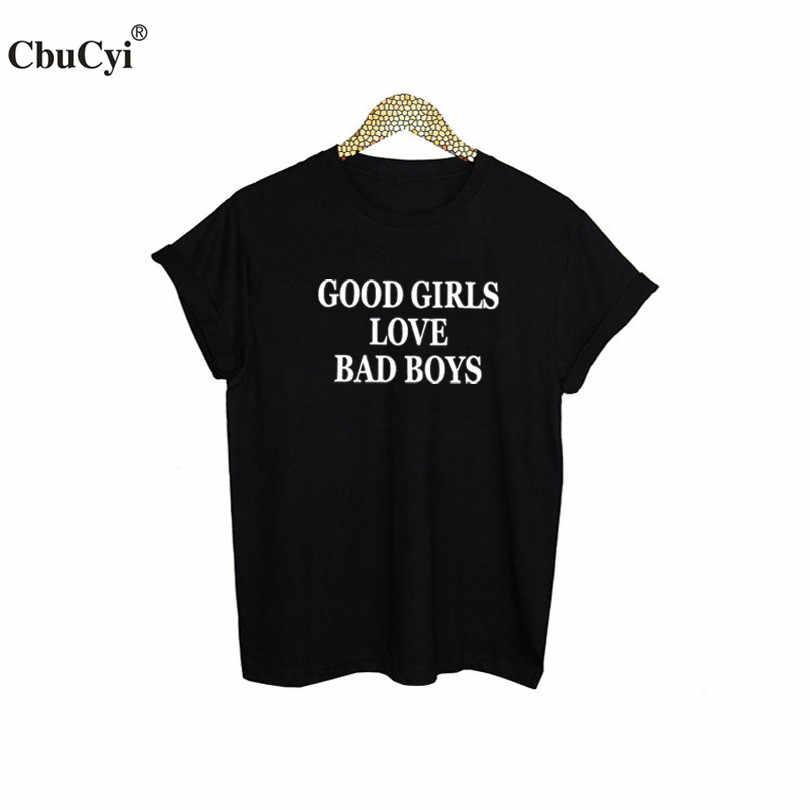 696825ce ... Fashion Fun Text Slogan T-shirt Tumblr Women's Summer Tops Good Girls love  bad boys ...