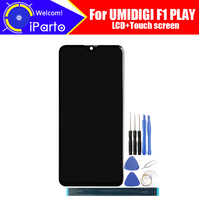 UMIDIGI F1 PLAY LCD Display+Touch Screen Digitizer 100% Original Tested LCD Screen Glass Panel  For F1 PLAY+tools+ Adhesive
