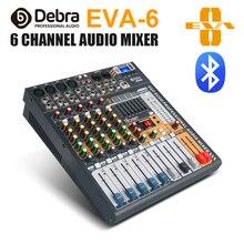 Debra Audio Clean sound!Pro EVA-6 6Channels Audio Mixer dj consoler with 48V Phantom Power USB  Bluetooth for Recording Stage