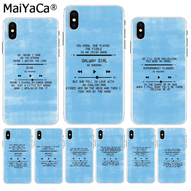 MaiYaCa Ed Sheeran Lyrics Pictures Painted cover Colourful Style Design  Phone Case for iPhone 8 7 6 6S Plus X XS max 5 5S SE XR