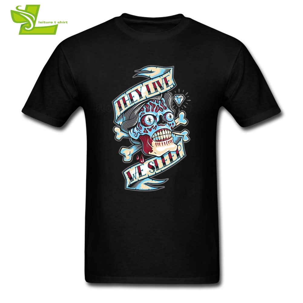 They Live We Sleep T Shirt Skull Male New Arrival Simple Tee Shirt Casual Comfortable T-Shirts Men's Summer O Neck Cool Dad Tee