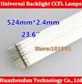 20 PCS de Alta Qualidade New 524mm * 2.4mm 23.6 'CCFL LCD lâmpada de retroiluminação CCFL Lâmpada Atacado Livre grátis