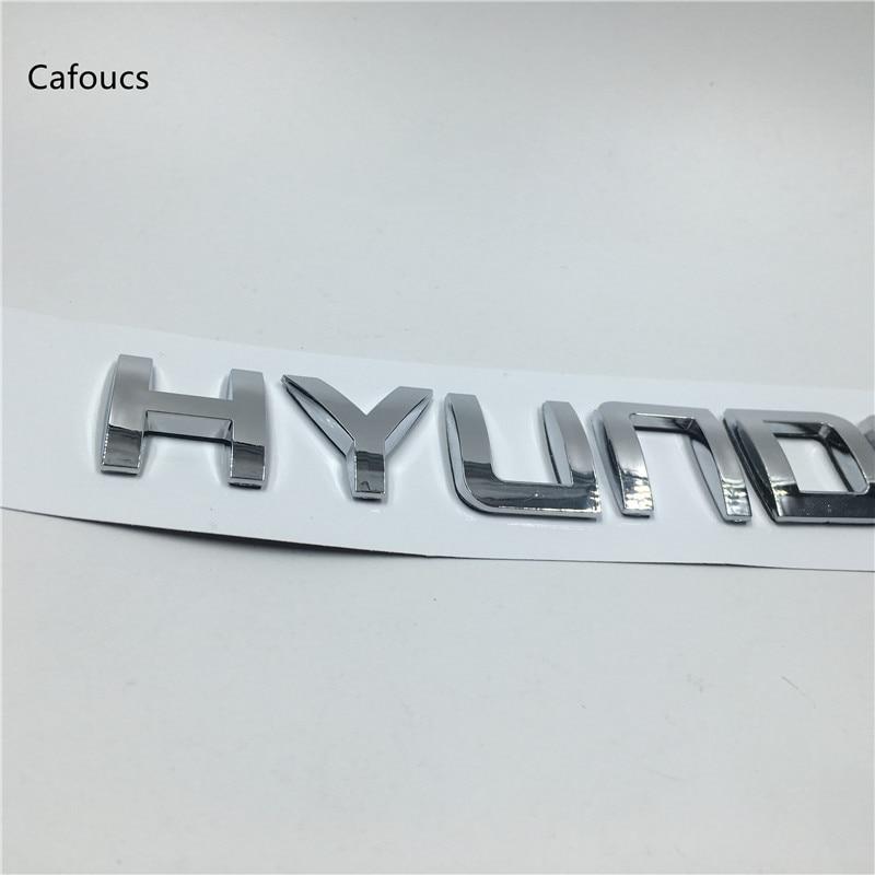 Cafoucs For Hyundai solaris i20 i30 ix25 ix35 tucson elantra santa fe Emblem Car Rear Trunk Tail Logo Letters Alphabet Stickers emblem