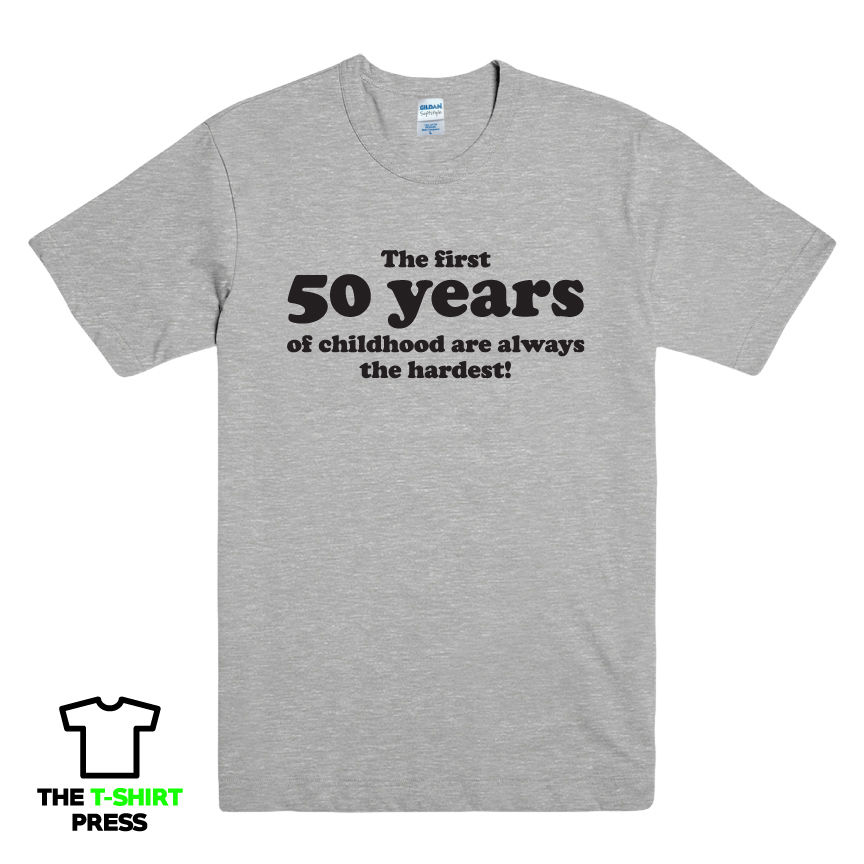 50 YEARS OF CHILDHOOD TSHIRT TOP TEE FUNNY MENS SLOGAN GIFT IDEA 50TH BIRTHDAY Free Shipping In T Shirts From Mens Clothing Accessories On Aliexpress