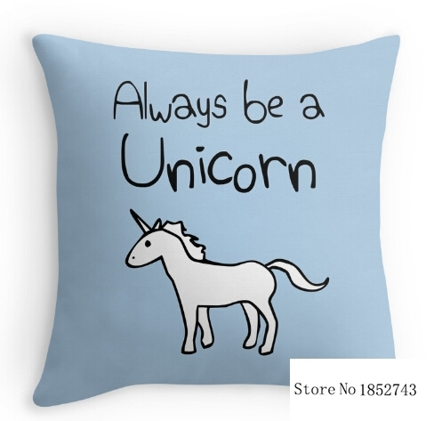 "Pretty cool Always Be A Unicorn two sides printing Pillow Cases for 12 ""14""16""18"" 20"" 24"" inch free shipping"