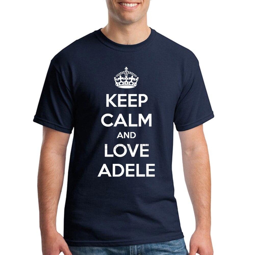 T shirt design keep calm - Keep Calm And Love Adele Mens T Shirt Simple Style Men T Shirt Design Slim Fit