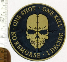 Tactical Airsoft Patch Sniper ONE SHOT ONE KILL NO REMORSE I DECIDE Tactical military morale patch Death Skull DEVGRU badg(China)