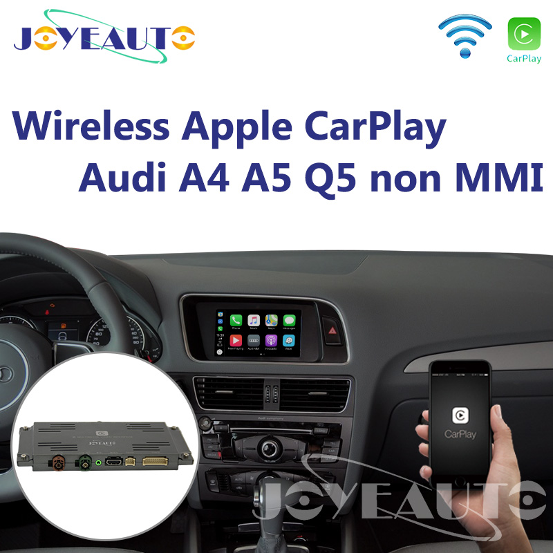 Joyeauto Wifi Wireless Apple CarPlay Car Play Android Auto Mirror A4 A5 Q5  Non MMI OEM Retrofit Touchscreen for Audi with iOS 13