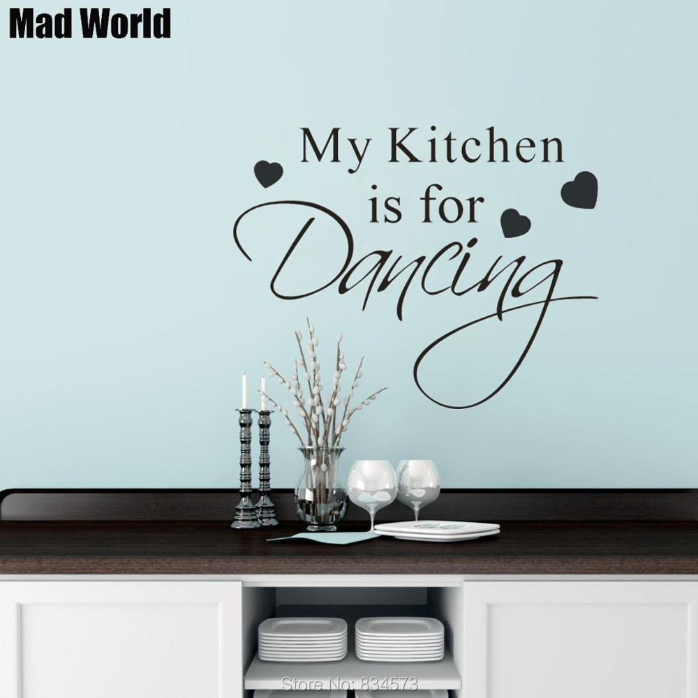 Mad World My kitchen is for dancing Quote Wall Art Stickers Wall ...