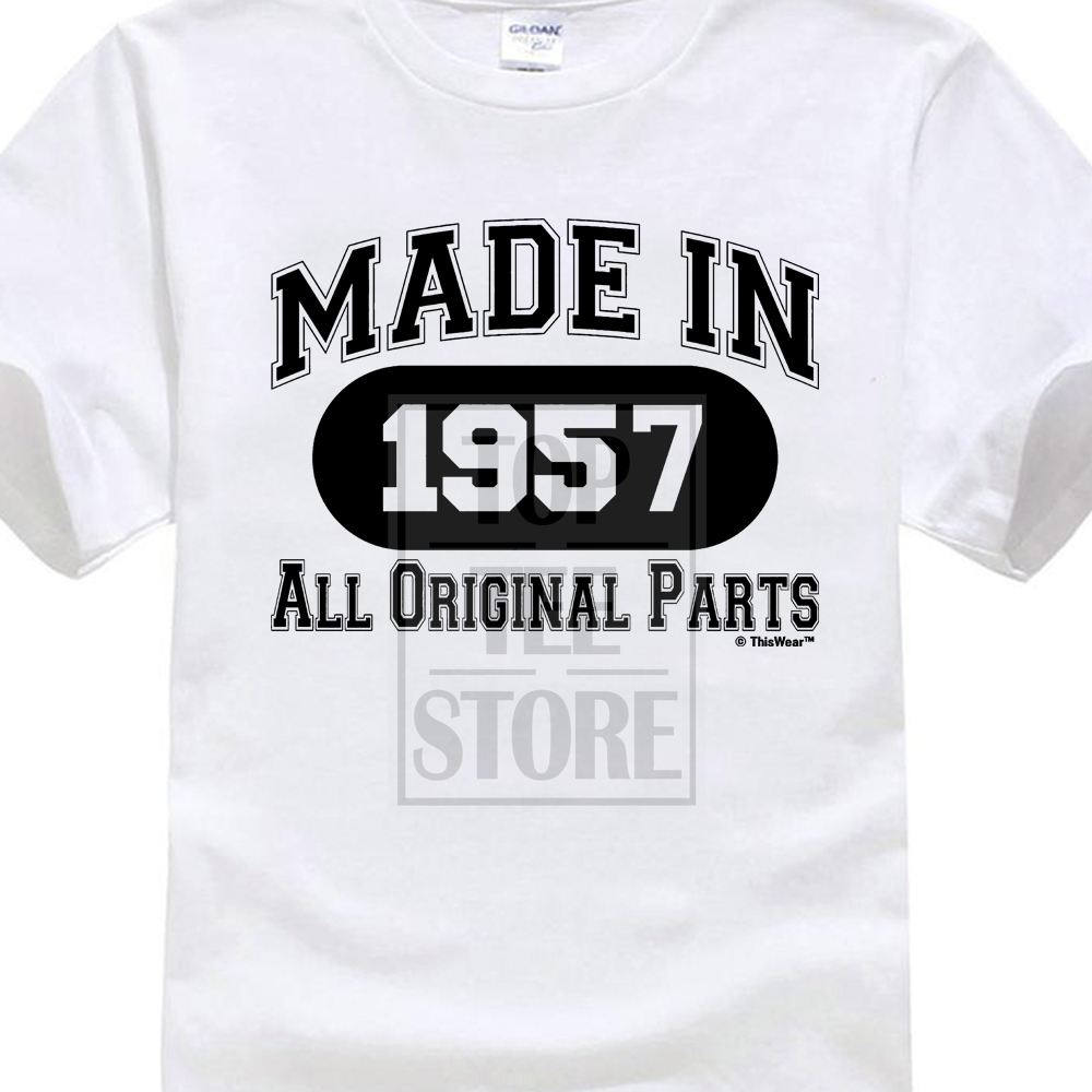 Brand 2017 New T Shirt Man Cotton 60Th Birthday Gifts Made 1957 All Original Parts Print Male