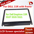 Original 15'' Laptop lcd Touch screen For Dell Inspiron 15R 5537 5521 3535 3521 lcd display screen Bezel with frame