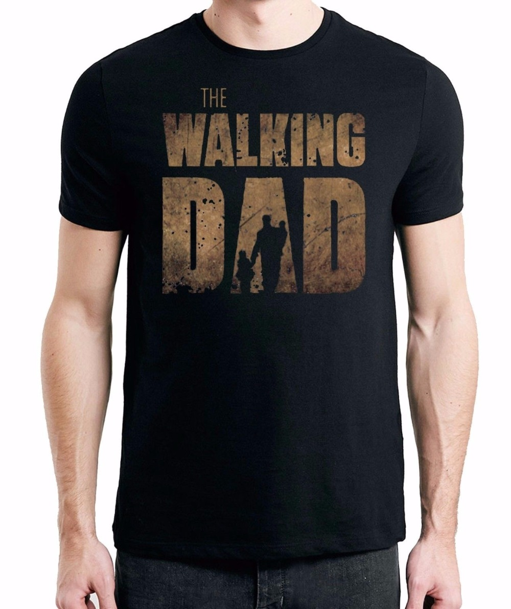 Graphic Tee Stores Fashion 2016 O-Neck Short-Sleeve Mens New The Walking Dad Gift Fathers Day T-Shirt Men Tee Shirts
