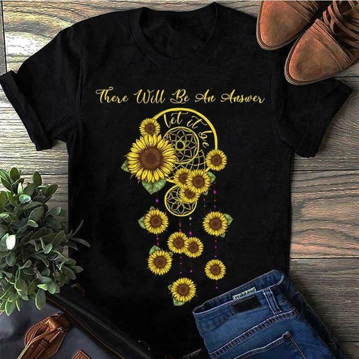 Sunflower There Will Be An Answer Let It Be Hippie T Shirt Black Men S 6Xl