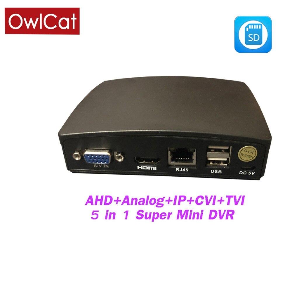 OwlCat 4Ch Super Mini CCTV AHD DVR 5 in1 SD enregistreur vidéo Mini 1080N hybride DVR NVR XVR pour 1080 P AHD IP analogique CVI TVI Camer