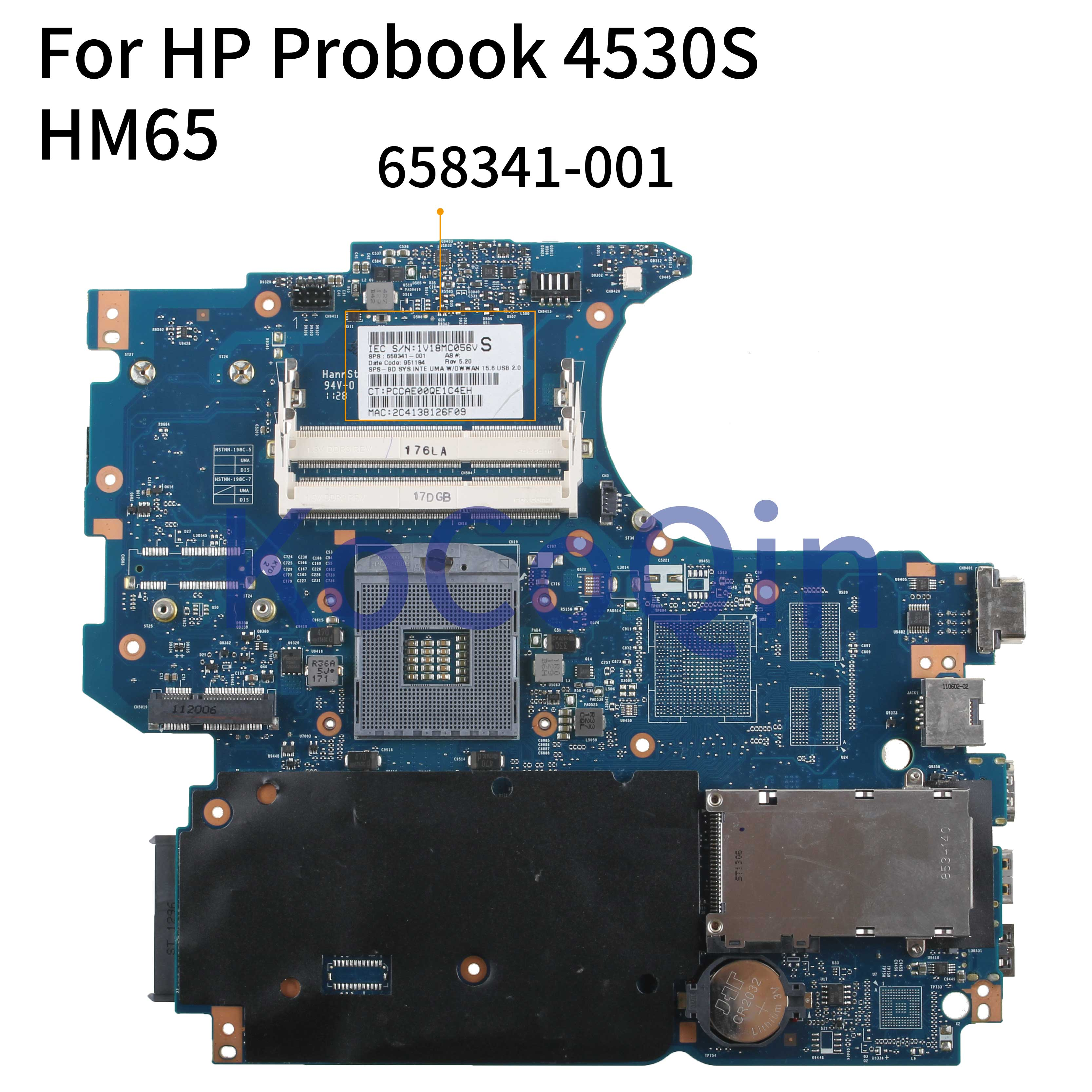 KoCoQin Laptop Motherboard For HP Probook 4530S 4730S Core HM65 Mainboard 658341-001 658341-501 Tested