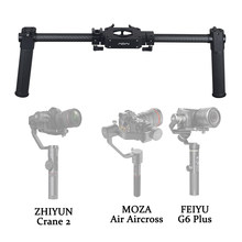 Dual Handle Grip Handheld Braket Stang Kit untuk Feiyu A1000/A2000/G6 Plus Zhiyun CRANE Plus/V2 /2 3-Axis Gimbal Stabilizer(China)