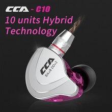 CCA C10 1DD + 4BA 하이브리드 2PIN 이어폰 HIFI DJ 모니터 실행 스포츠 이어폰 헤드셋 이어 버드 Detacable 업그레이드 C16c10