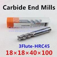 Novo 3 Cabeça Da Flauta: 18mm Milling Carbide End Mills para o Alumínio De Corte Máxima Dureza: 45HRC CNC Ferramenta 3F18*18*40*100mm|3 flute|cnc tools|carbide end mills -