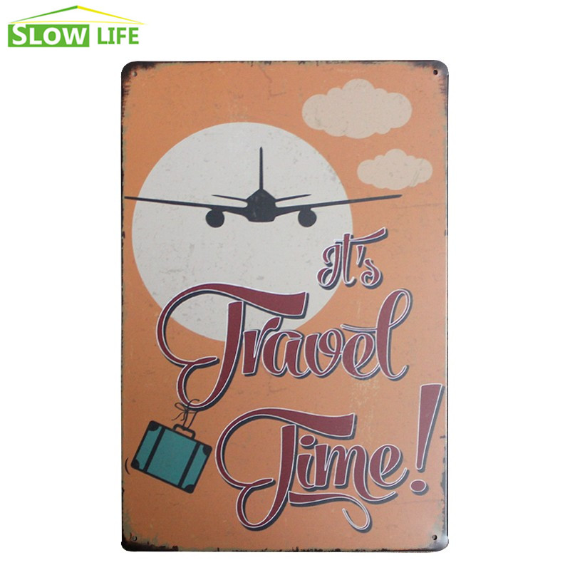 It is Travel Time Sign Cafe Wall Decor Metal Sign Vintage Home Decor Tin Sign Metal Plaque Cool Metal Plate Retro Metal Poster