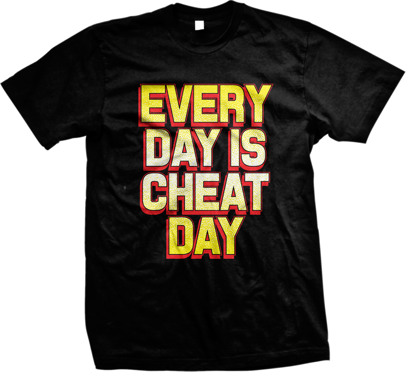 Every Day Is Cheat Day Workout Lift Exercise Diet Funny Mens T-shirt