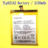 1PCS 100 High Quality 2150mAh TLp021A2 Battery For Alcatel One Touch Idol 2S S830u S838m OT