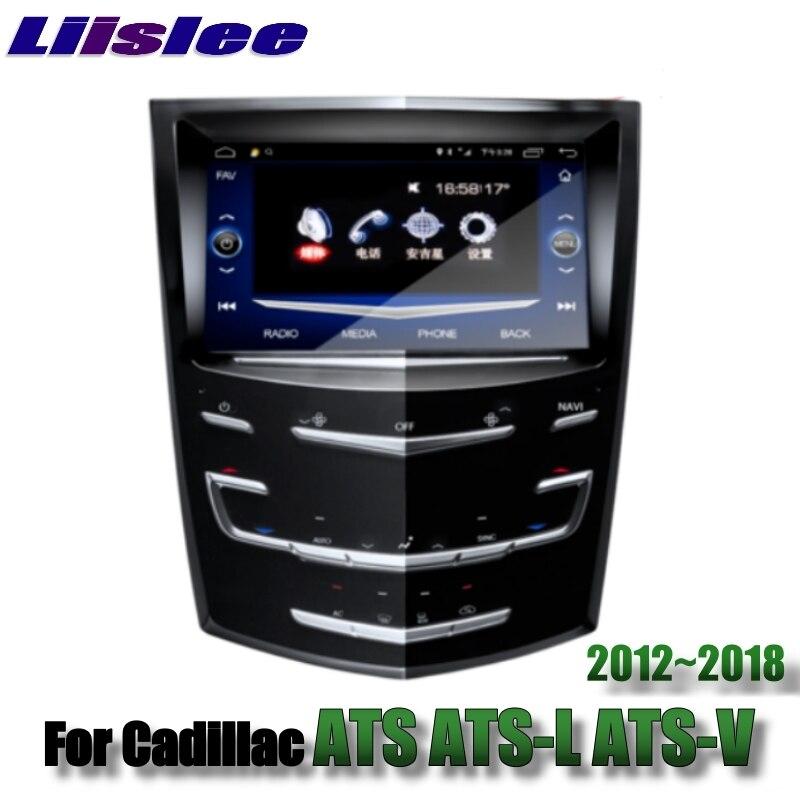For Cadillac ATS ATS-L ATS-V 2012~2018 Liislee Car Multimedia Player NAVI Stereo Radio Maps GPS Navigation lacywear блузка dg 84 ats