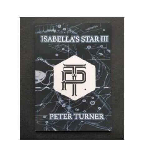 Peter Turner - Isabellas Star III - Magic Tricks
