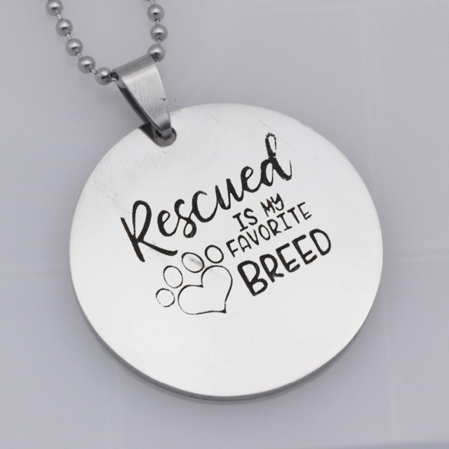 304 Stainless Steel Pendant RESCUED IS MY FAVORITE BREED Dog Paw Print Charms Necklace Lover Gift Jewelry YLQ6004