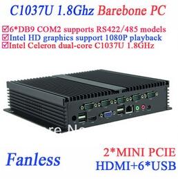 Barebone IPC fanless mini pc Celeron C1037u 1.8 GHz 6 COM VGA HDMI Mini PCIe windows or Linux