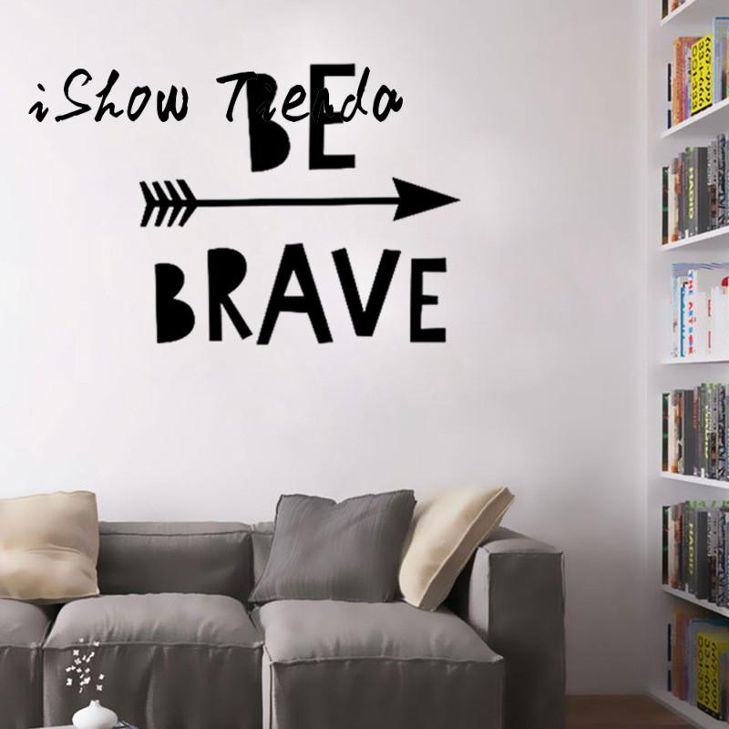 2017 ISHOWTIENDA Be Brave Removable Art Vinyl Mural Home Room Decor Wall Stickers With High Quality #30