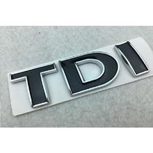 TDI 3D значок эмблема наклейка авто наклейка для автомобиля Стайлинг для vw POLO Golf 7 Tiguan JETTA PASSAT b5 b6 MK4 MK5 MK6 MK7 Автомобильная наклейка