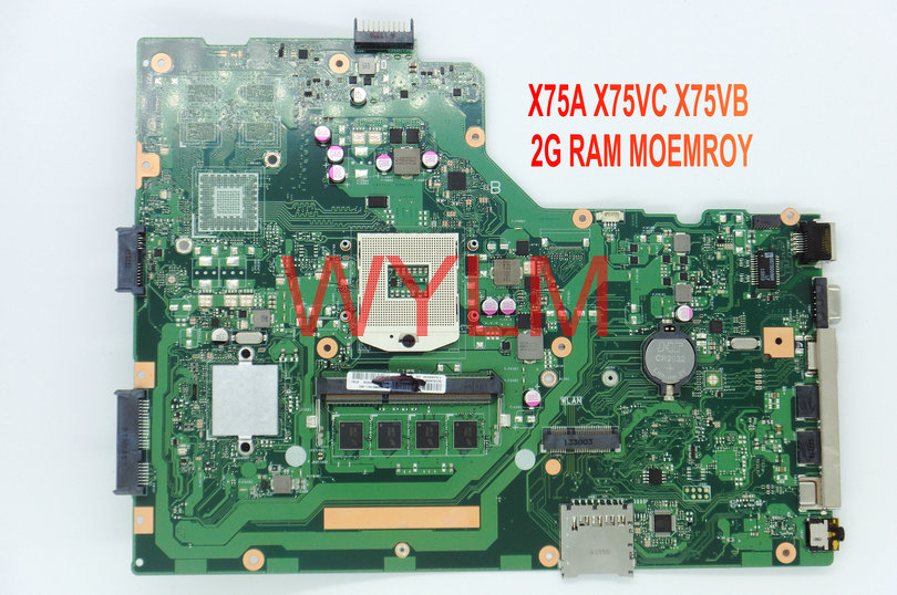 free shipping NEW brand original X75A X75VC X75VB  motherboard MAIN BOARD WITH 2G RAM MEMORY 100% Tested Working Well original motherboard for atom n270 1 6g miniitx well tested working