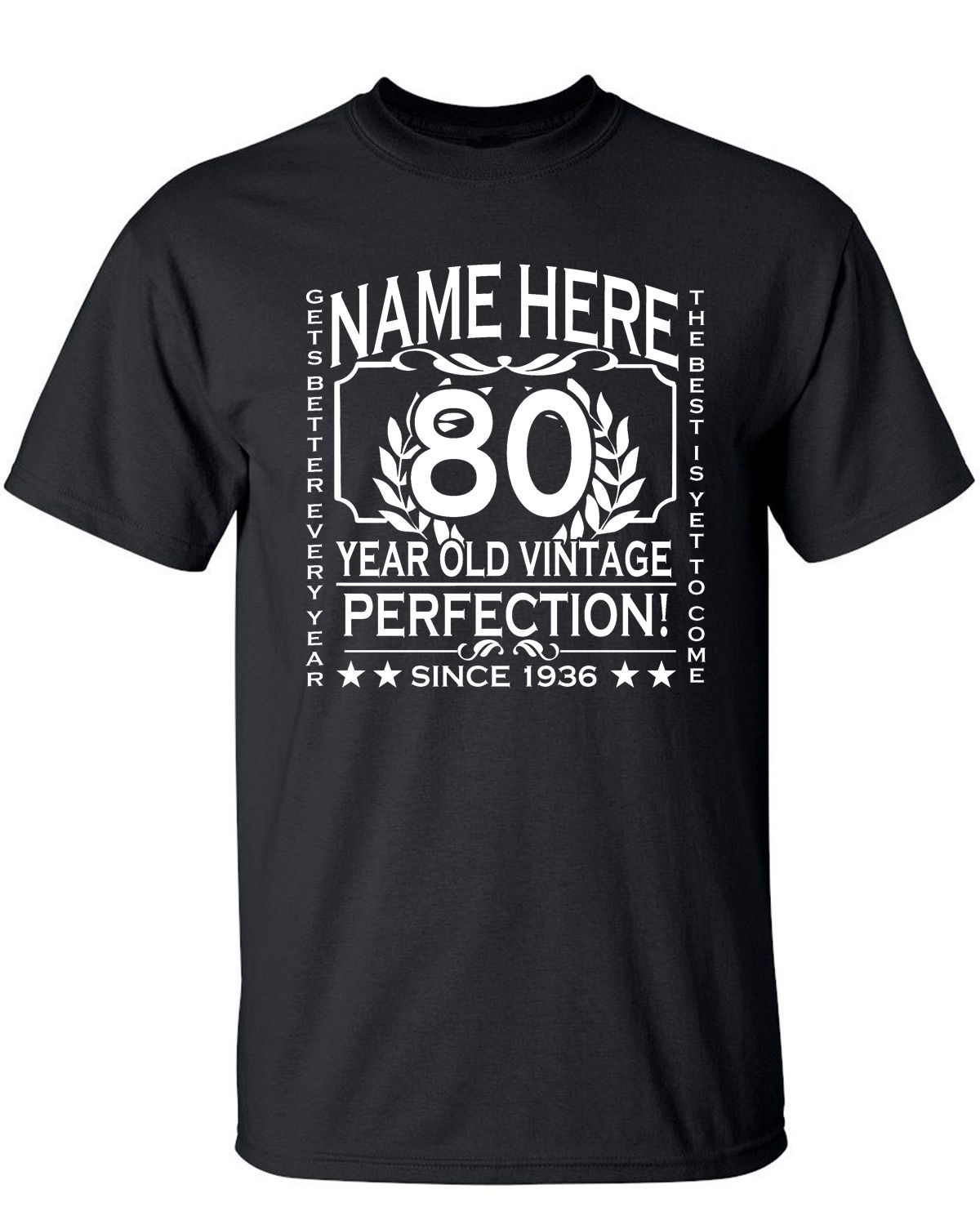 Mens 80th Birthday T-Shirt Personalised Add Name,Short Sleeves Cotton Fashion T Shirt Free Shipping