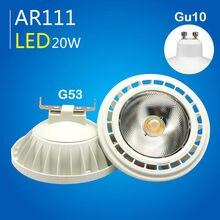 AR111 بقيادة الأضواء ضوء عكس الضوء مصباح 12 W 20 W G53/GU10 لمبة COB ES111 LED AC110V 220 V الدافئة الأبيض الباردة الأبيض