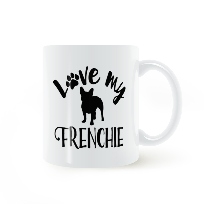 Love my Frenchie, French Bulldog Mug Coffee Milk Ceramic Cup Creative DIY Gifts Home Decor Mugs 11oz T757